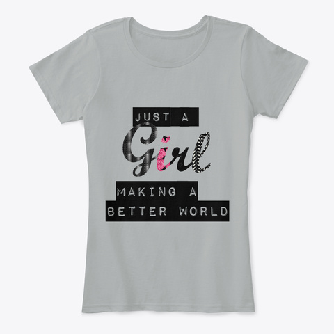 Just A Girl   Girl Power Grey T-Shirt Front