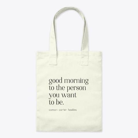 Good Morning Natural T-Shirt Front