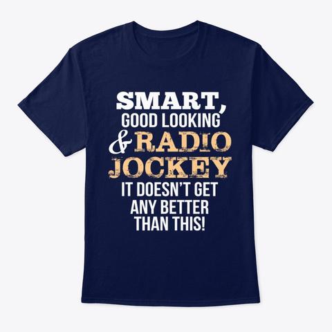 Radio Jockey Funny Gift   Smart,Good Loo Navy T-Shirt Front