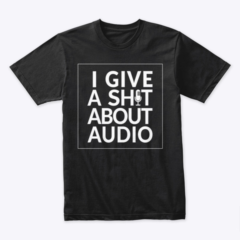 I Give A Shirt Black T-Shirt Front