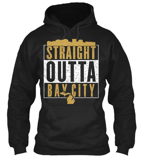 Straight Outta Bay City Black T-Shirt Front