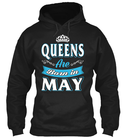 Queens Are Born In May Black T-Shirt Front