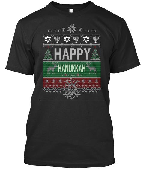 Happy Chanukah Happy Hanukkah Jewish Black T-Shirt Front