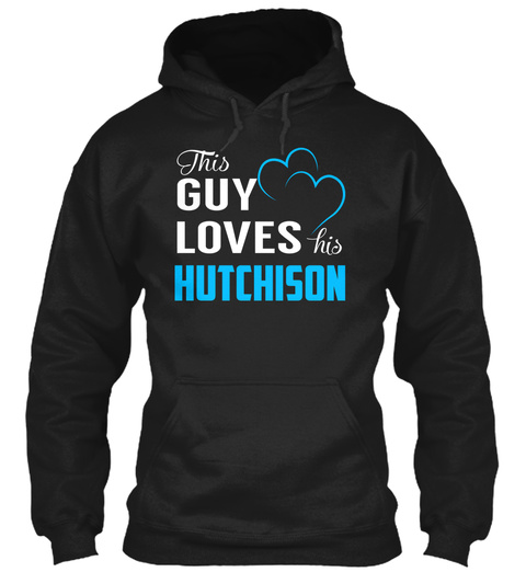 Guy Loves Hutchison   Name Shirts Black T-Shirt Front