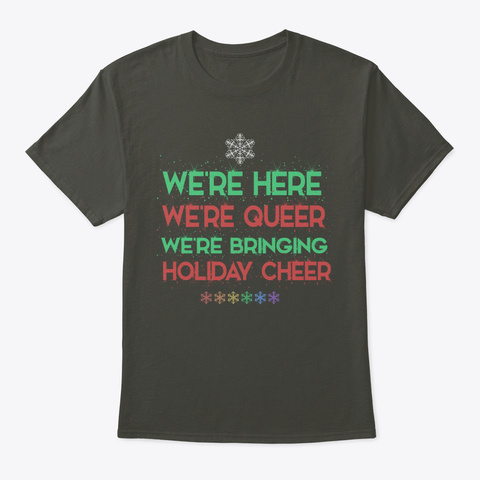 Queer Pride And Holiday Cheer Smoke Gray T-Shirt Front