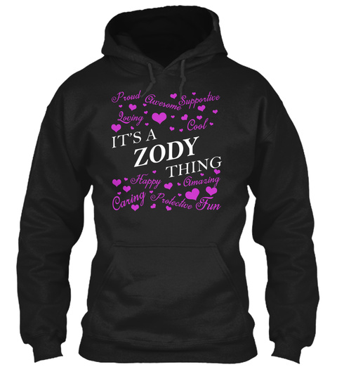 It's A Zody Thing Black T-Shirt Front