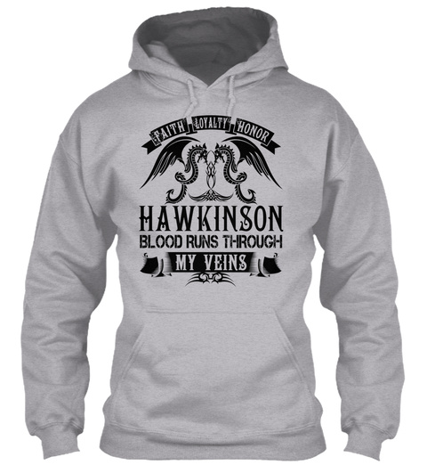 Hawkinson   My Veins Name Shirts Sport Grey T-Shirt Front