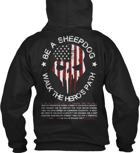 Be A Sheepdog Walk The Heros Path Black T-Shirt Back