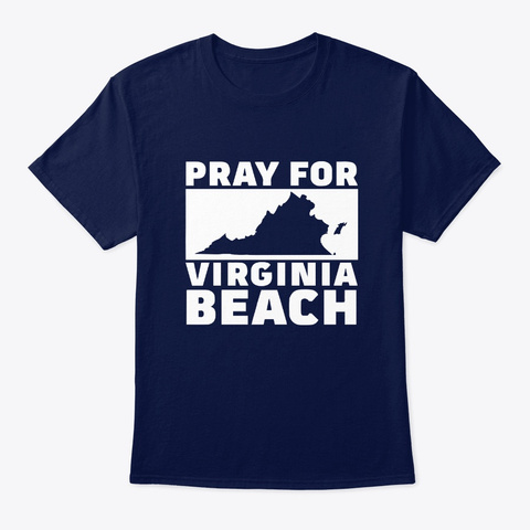 Pray For Virginia Beach T Shirt Navy T-Shirt Front