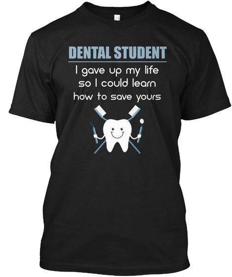 Dental Student Black T-Shirt Front