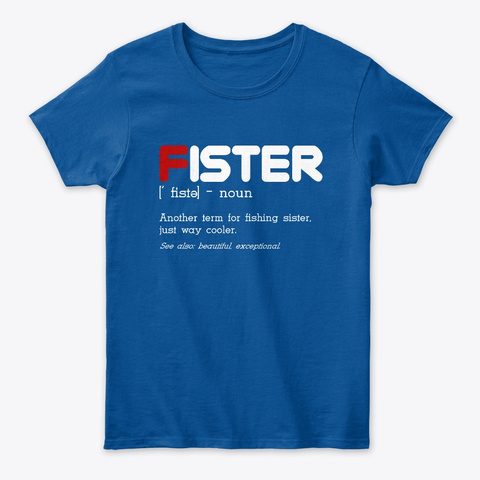 Fister Another Sister Way Cooler Royal T-Shirt Front