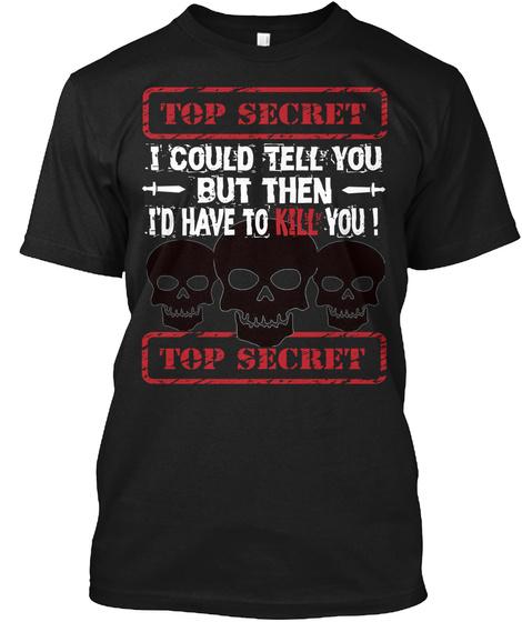 Top Secret T Shirt Black T-Shirt Front