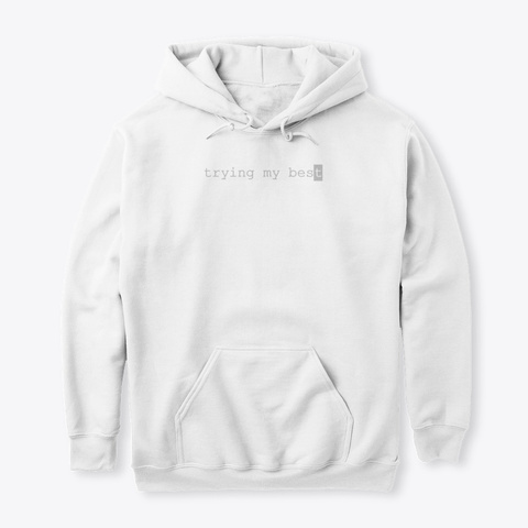 I'm Losing Money On This Hoodie White Sweatshirt Front