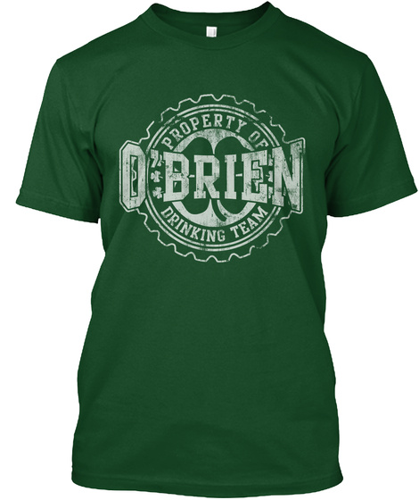 Property Of O' Brien Drinking Team Deep Forest T-Shirt Front