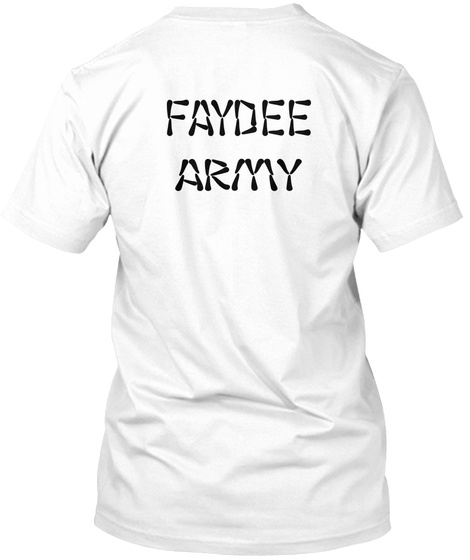 Faydee Army White T-Shirt Back