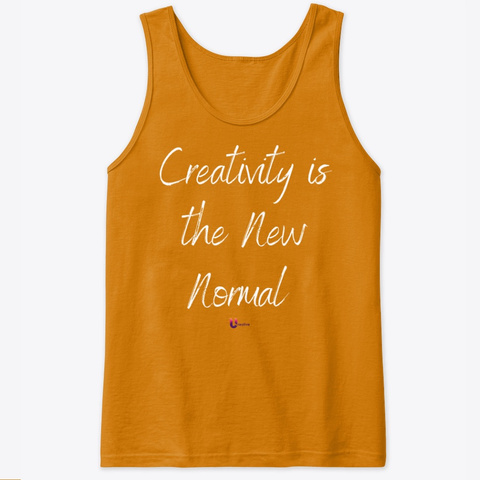 Creativity Is The New Normal Orange T-Shirt Front