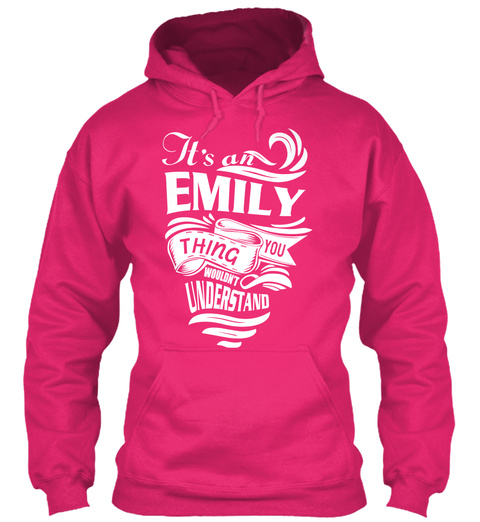 It's An Emily Thing You Wouldn't Understand Heliconia T-Shirt Front