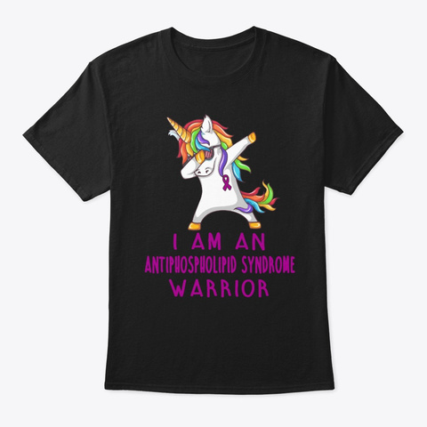 I Am An Antiphospholipid Syndrome  Black T-Shirt Front