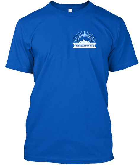 The Wandering Wyatts Royal T-Shirt Front