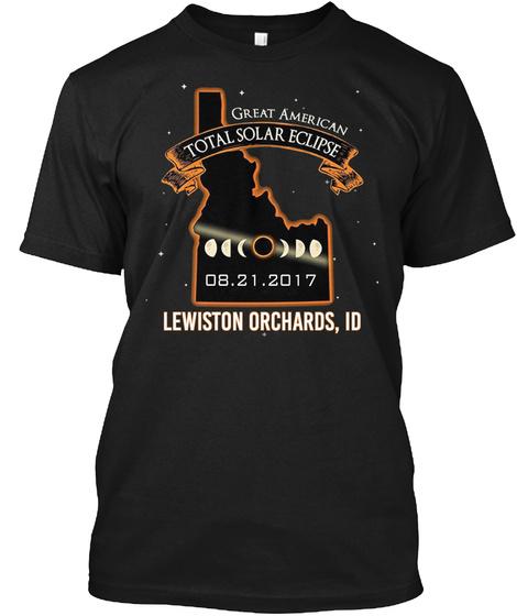 Eclipse   Lewiston Orchards   Idaho 2017. Customizable City Black T-Shirt Front