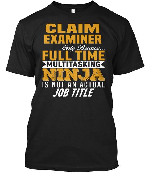 Claim Examiner Black T-Shirt Front
