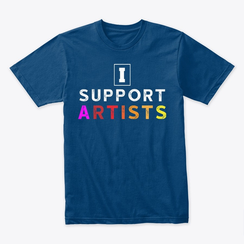 I Support Artists Rainbow Colour Cool Blue T-Shirt Front