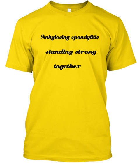 Ankylosing Spondylitis Standing Strong Together Daisy T-Shirt Front