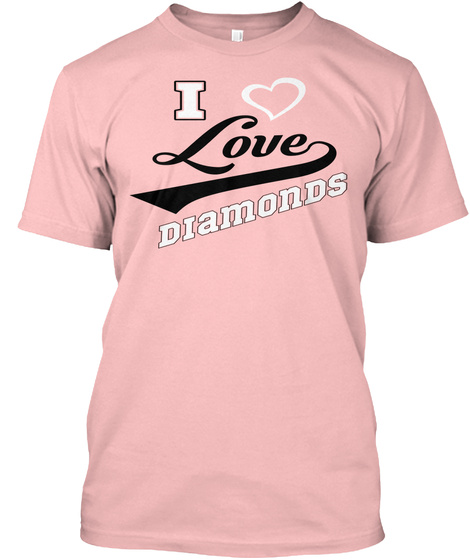 I Love Diamonds T Shirt Pale Pink T-Shirt Front