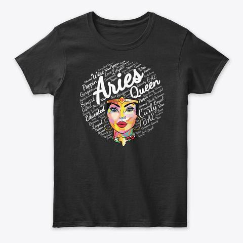 Aries Black Queen Zodiac Birthday Gift Black T-Shirt Front