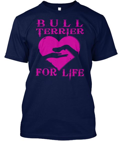 Bull Terrier For Life Navy T-Shirt Front