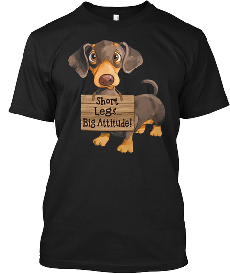 Short Legs... Big Attitude! Black T-Shirt Front