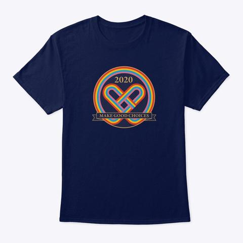 Make Good Choices Rainbow Navy T-Shirt Front
