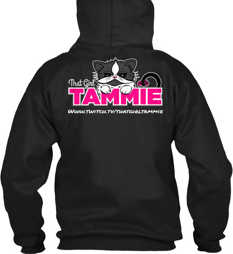 That Girl Tammie Www.Twitch.Tv/Thatgirltammie Black T-Shirt Back