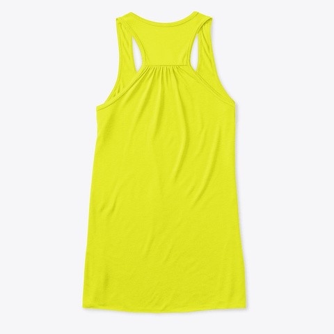 I'm Sorry For What I Said @ Hungry (2) Neon Yellow T-Shirt Back