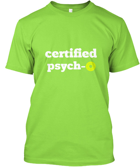 Certified Psych O Lime Camiseta Front