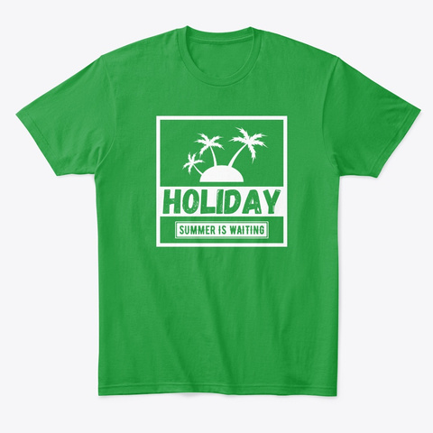 Holiday Of Summer Kelly Green T-Shirt Front