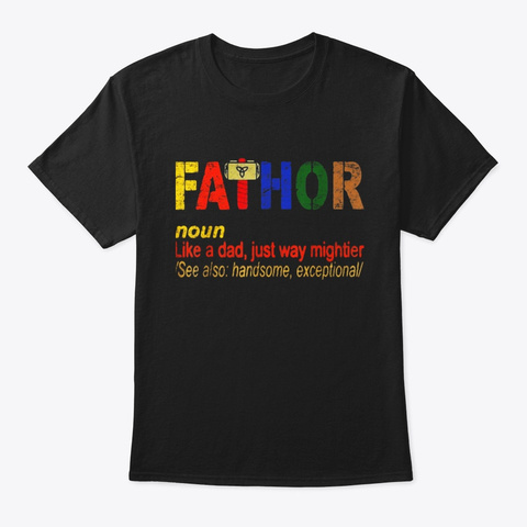 Like Dad Just Way Mightier Hero Black T-Shirt Front