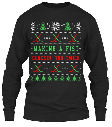 Making A Fist Checkin' You Twice  Black Long Sleeve T-Shirt Front