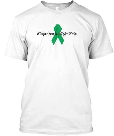 Together We Fight Mito White T-Shirt Front