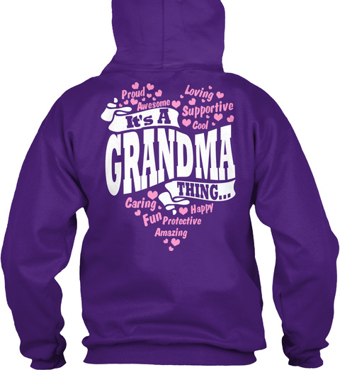 Proud Awesome Loving Supportive It's A Grandma Thing Caring Happy Fun Protective Amazing Purple T-Shirt Back