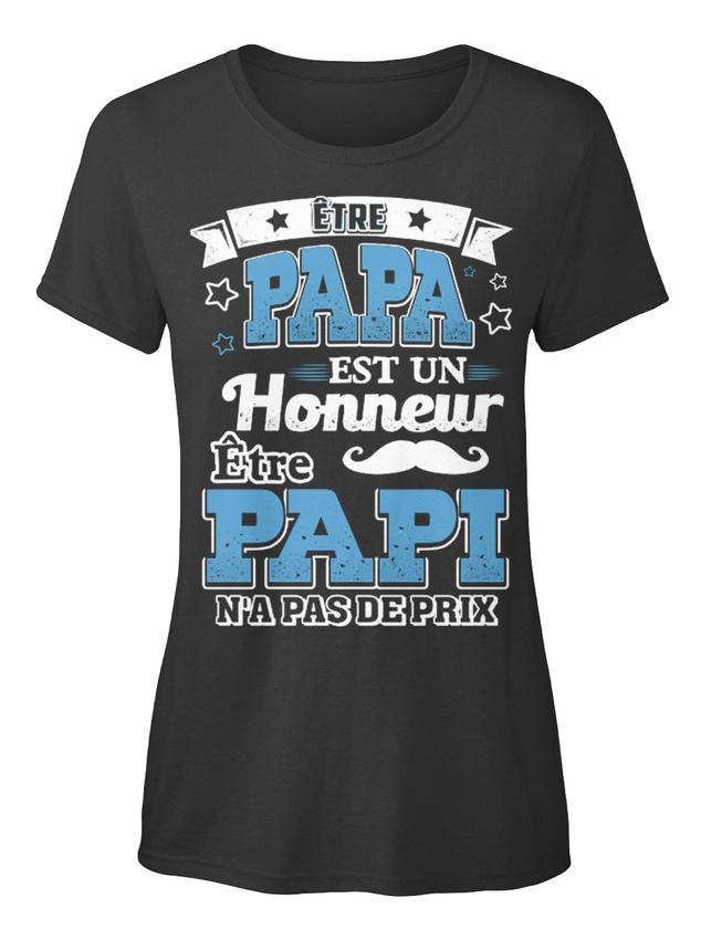 Papa-Est-Un-Honneur-Papi-Na-Pas-De-Prix-T-shirt-Elegant-pour-Femme