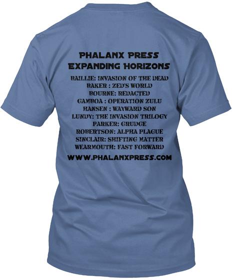 Phalanx Press Expanding Horizons Baillie: Invasion Of The Dead Baker : Zed's World Bourne: Redacted Gamboa :... Denim Blue T-Shirt Back