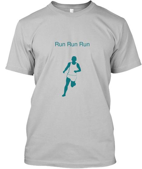 Run Run Run Sport Grey T-Shirt Front