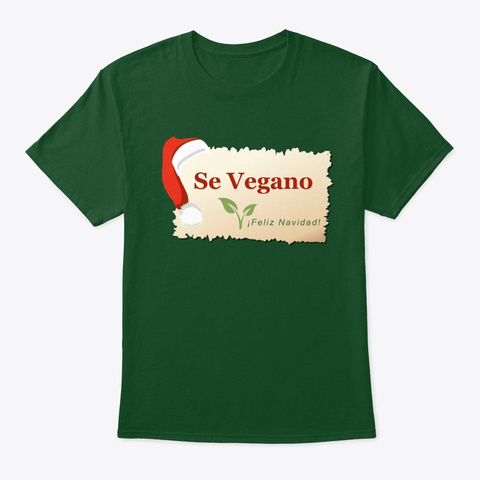 Se Vegano Feliz Navidad! Deep Forest T-Shirt Front