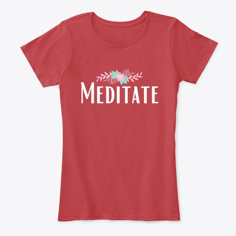 Meditate Tee Classic Red T-Shirt Front