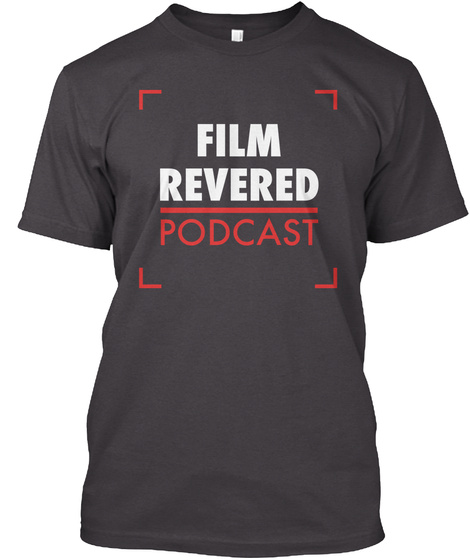 Film Revered Podcast Tee Heathered Charcoal  T-Shirt Front