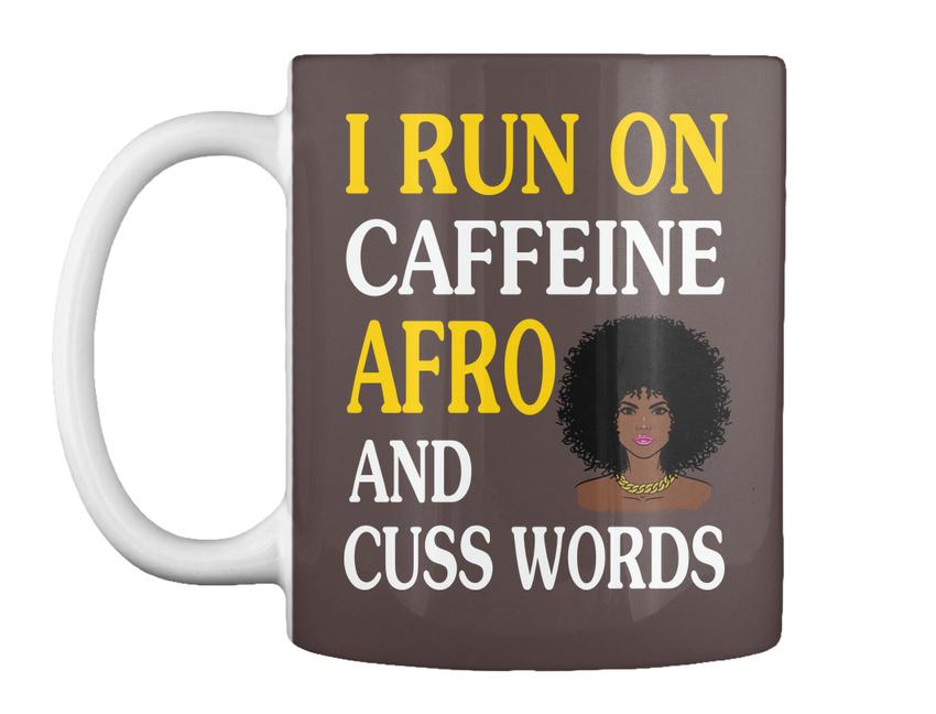 miniature 21 - Run On Caffein And Afro - I Caffeine Cuss Words Gift Coffee Mug