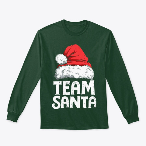 Team Santa Christmas Family Matching Forest Green T-Shirt Front