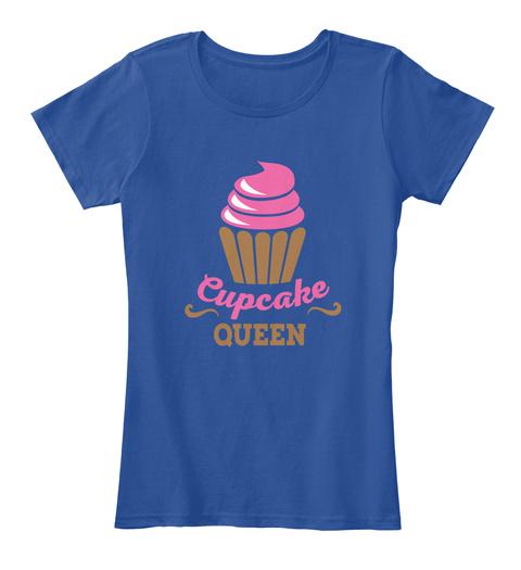 Cupcake Queen Deep Royal  T-Shirt Front