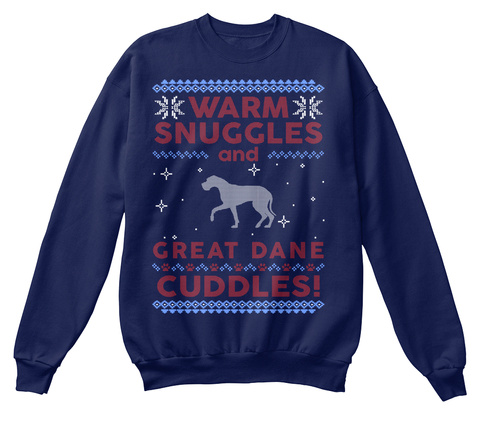 Warm Snuggles And Great Dane Cuddles! Navy  T-Shirt Front